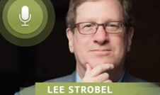 Lee Strobel discusses the case for Christ